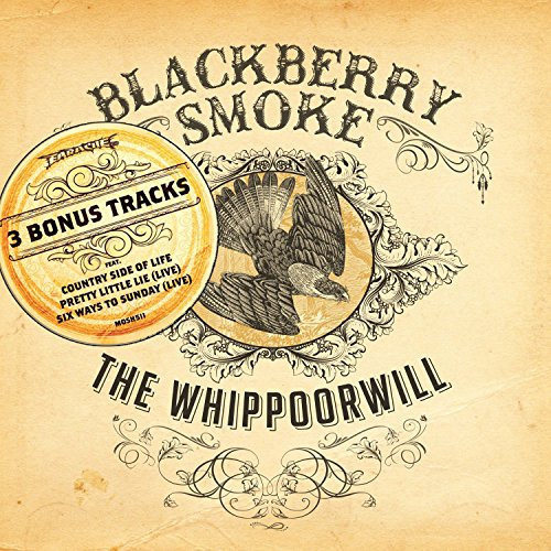 Blackberry Smoke: The Whippoorwill (Audio CD)