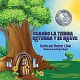 Cuando La Tierra Retumba y Se Mueve (Spanish Edition): Un libro de seguridad de terremotos