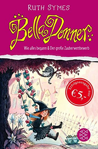 Bella Donner: Wie alles begann & Der große Zauberwettbewerb