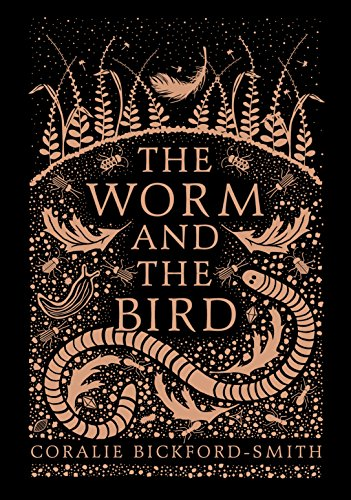 The Worm And The Bird por Coralie Bickford-Smith