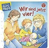 Wir sind jetzt vier!: Ab 24 Monaten (ministeps Bücher) - Sabine Cuno