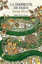 La serpiente de Essex (Nuevos Tiempos nº 382) (Spanish Edition)