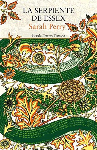 La serpiente de Essex (Nuevos Tiempos nº 382) por Sarah Perry