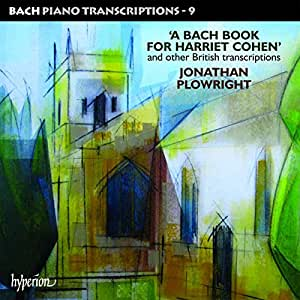 Bach: Piano Transcriptions 9 (A Bach Book For Harriet Cohen And Other British Transcriptions)