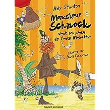 Monsieur Schnock veut la peau de l'ours Menotte