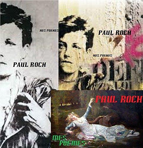 Mes poèmes par Paul ROCH