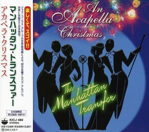 Acapella Christmas by Manhattan Transfer (2007-11-21) -