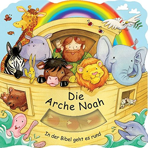 Die Arche Noah (In der Bibel geht es rund)