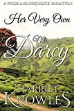 Her Very Own Mr. Darcy: A Pride and Prejudice Variation