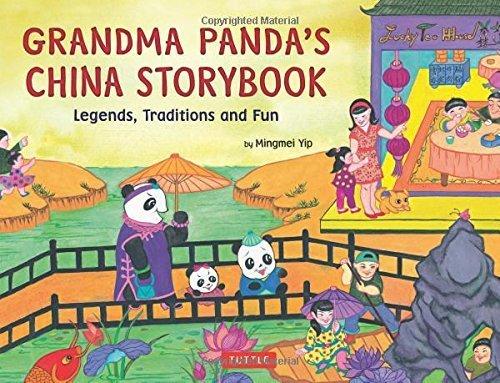Grandma Panda's China Storybook: Legends, Traditions, and Fun by Mingmei Yip (2013-03-05)