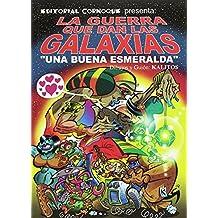 La guerra que dan las galaxias: Una buena esmeralda