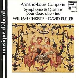 Couperin A. L. : Symphonie & Quatuor Pour Deux Clavecins [Import anglais]