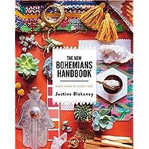 The New Bohemians Handbook: Come Home to Good Vibes (English Edition)