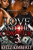 Love and the Come Up 3