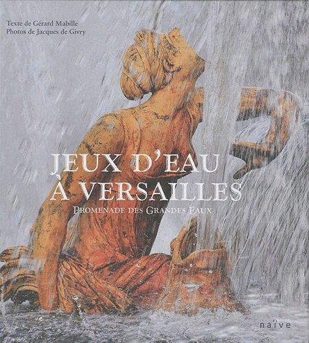 Jeux d'eaux à Versailles