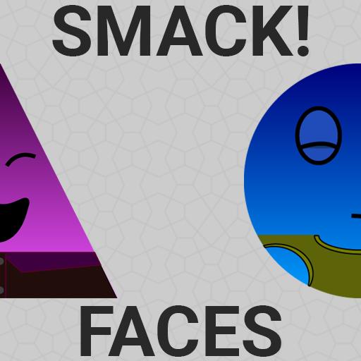 Smack! Faces
