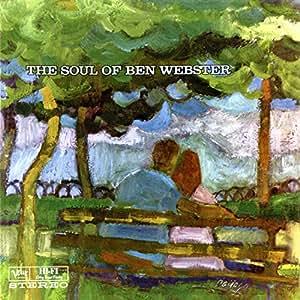Soul of Ben Webster [Import allemand]