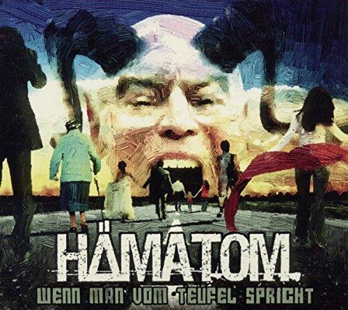 Hämatom: Wenn Man Vom Teufel Spricht (Audio CD)