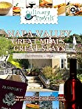 Culinary Travels - Napa Valley - Great Meals, Great Stays [OV]