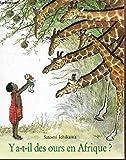 Telecharger Livres Ya t il des ours en Afrique (PDF,EPUB,MOBI) gratuits en Francaise