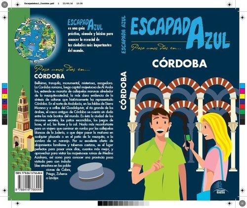 Córdoba  Escapada Azul
