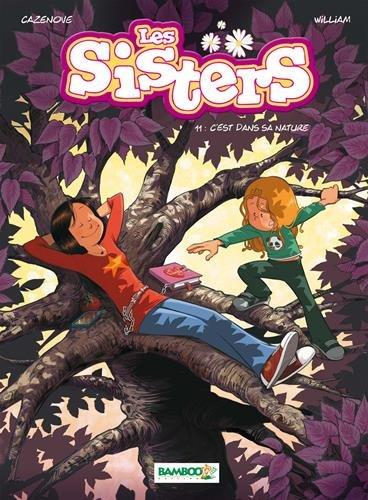 Les sisters (11) : C'est dans sa nature