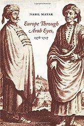 Europe Through Arab Eyes, 1578-1727