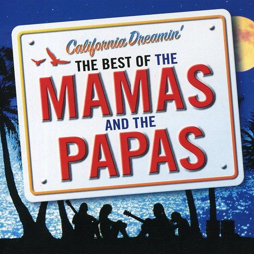 california-dreamin-the-best-of-the-mamas-the-papas