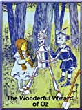 Image de The Illustrated  Wonderful Wizard of Oz by L. Frank Baum (Illustrated)