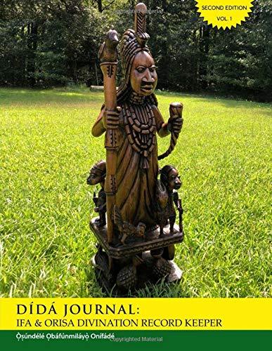 Dida Journal: Ifa & Orisa Divination Record Keeper por Iya Osundele ObaFunmilayo Onifade