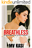 Breathless: A Passionate Love Story