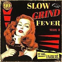 Slow Grind Fever 03 [Vinyl LP]