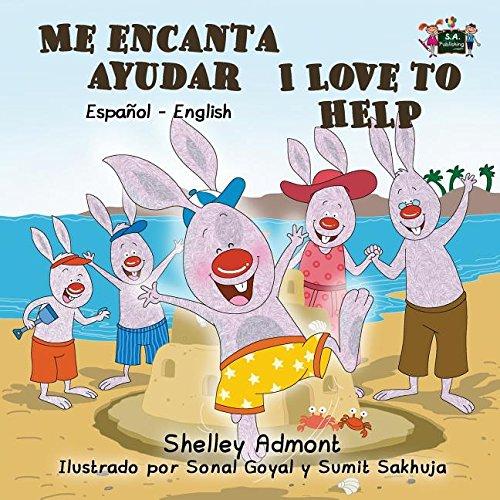 Me encanta ayudar I Love to Help: Spanish English Bilingual Edition (Spanish English Bilingual Collection)