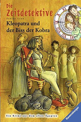 Die Zeitdetektive, Band 15: Kleopatra und der Biss der Kobra