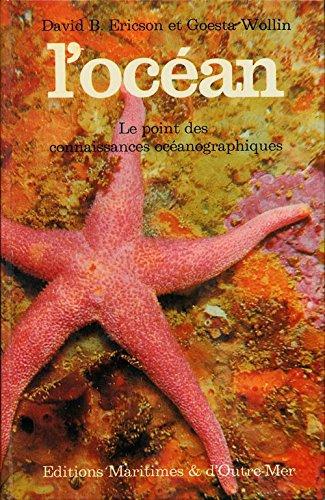 L'océan : Le point des connaissances océanographiques - Illustrations de Ingrid Niccoll - Traduction de Henry Colomer