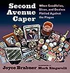 Second Avenue Caper: When Goodfellas,...