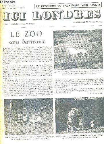 ICI LONDRES N°432 18 MAI 1956 - le zoo sans barreaux - trois chefs d'orchestre - le problème du cachemire - le cricket sport national anglais - sauce mayonnaise - elizabeth barrett et robert browning etc.