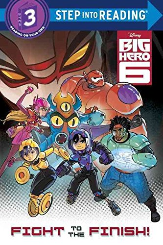 [Big Hero 6: Fight to the Finish!] (By: ...