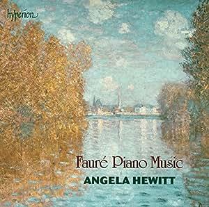 Faure: Piano Music [Angela Hewitt] [Hyperion: CDA67875]