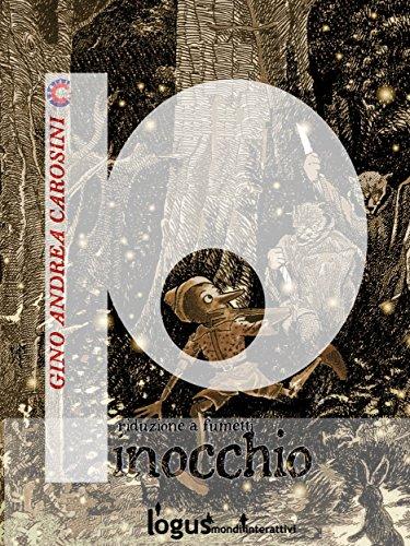 Pinocchio : Riduzione a fumetti (ClassiComics)