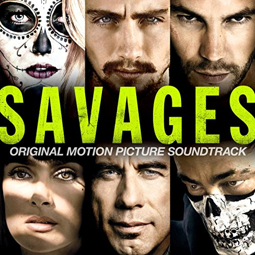Savages - Original Motion Pict...