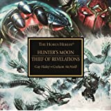 Thief of Revelations / Hunter's Moon (The Horus Heresy)