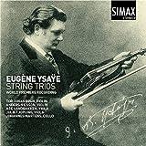 Eugene Ysaye: String Trios