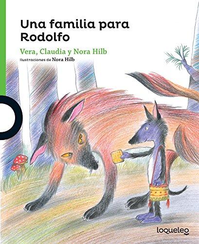 Una Familia Para Rodolfo (Serie Verde)