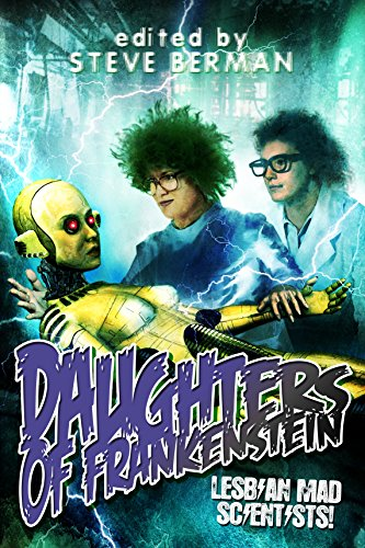 Daughters of Frankenstein: Lesbian Mad Scientists! (English Edition) - Canfield Sammlung