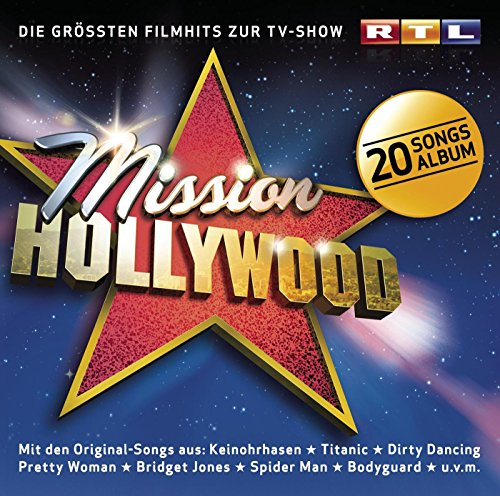 Mission Hollywood - Die Größte...