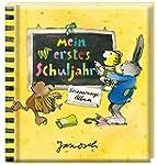 Janosch - Mein erstes Schuljahr: Erin...