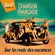 Chanson Française (Sur La Route Des Vacances)