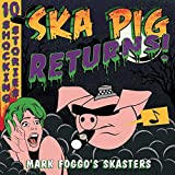 Ska Pig Returns! [Vinyl LP] -
