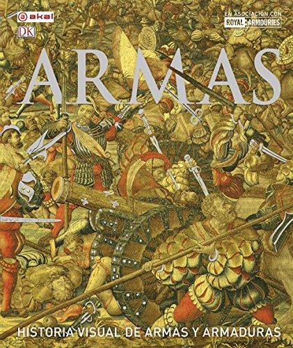 Armas : historia visual de armas y armaduras